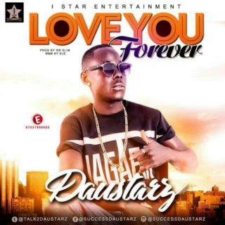 DauStarz - Love You Forever