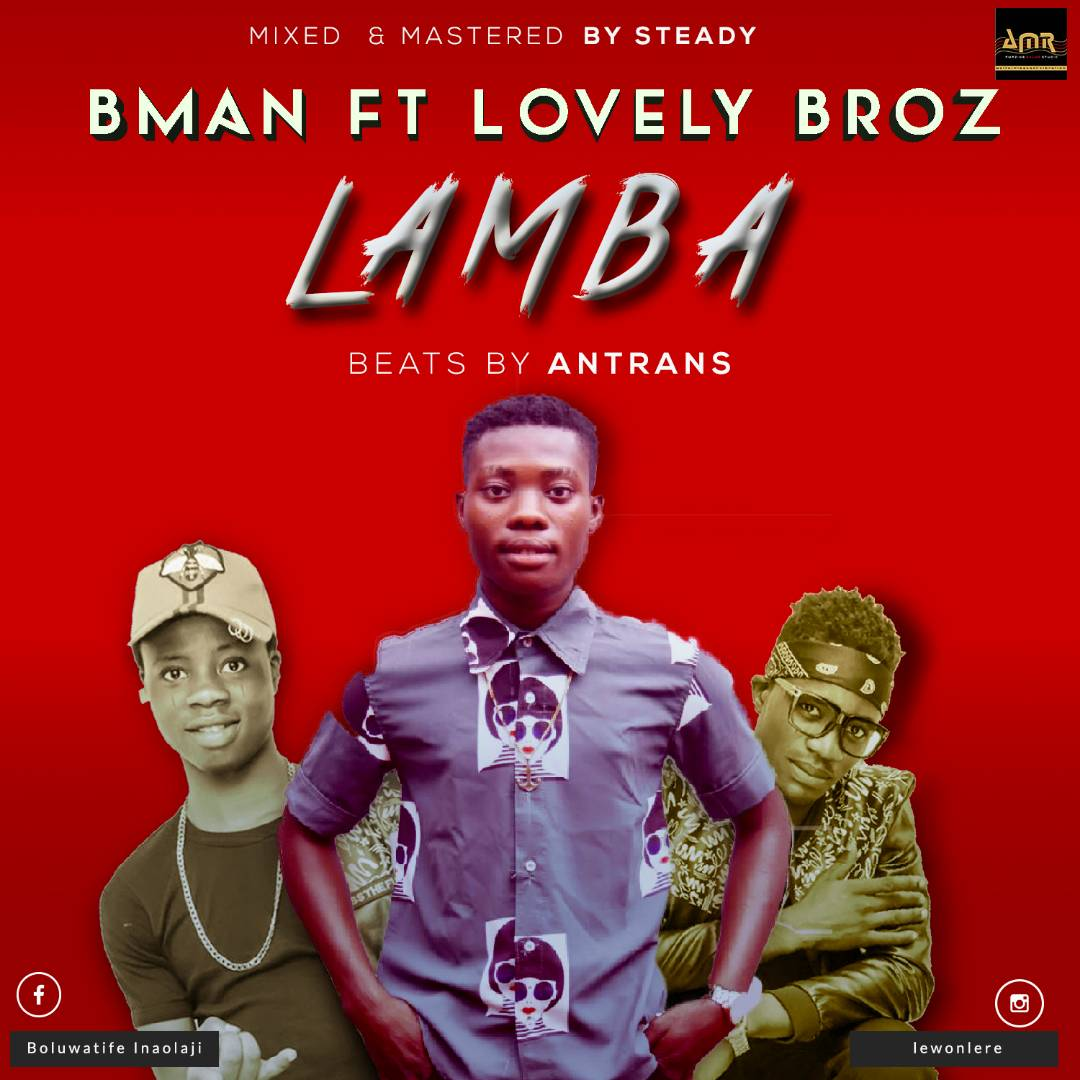 Bman ft. Lovely Brozy - Lamba