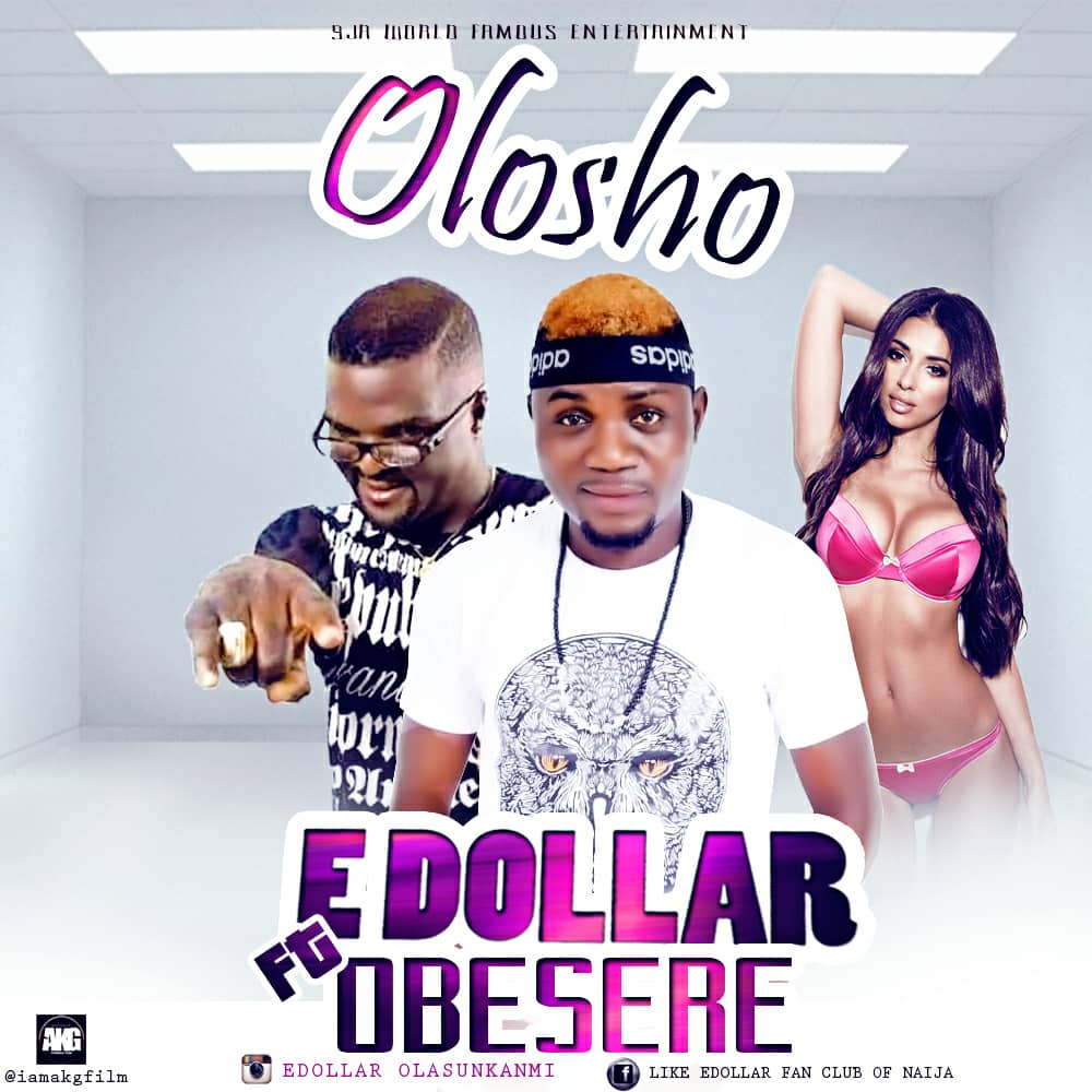 E. dollar ft. Obesere – Olosho