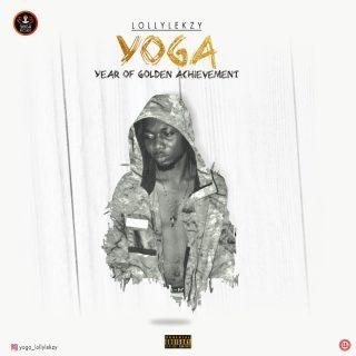 [Album] Lollylekzy - Year Of Golden Achievements (YOGA)