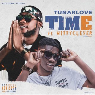 [PR-Music] Tunarlove ft. Wittyclever - Time