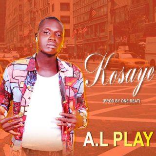A.L Play - Kosaye