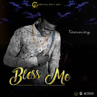 Teewizy - Bless Me